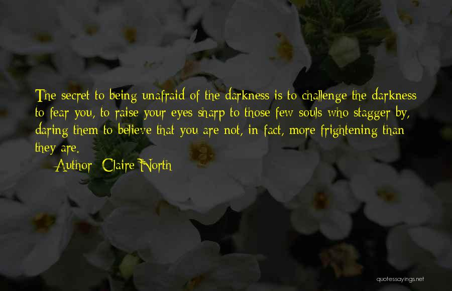 Claire North Quotes 1194624