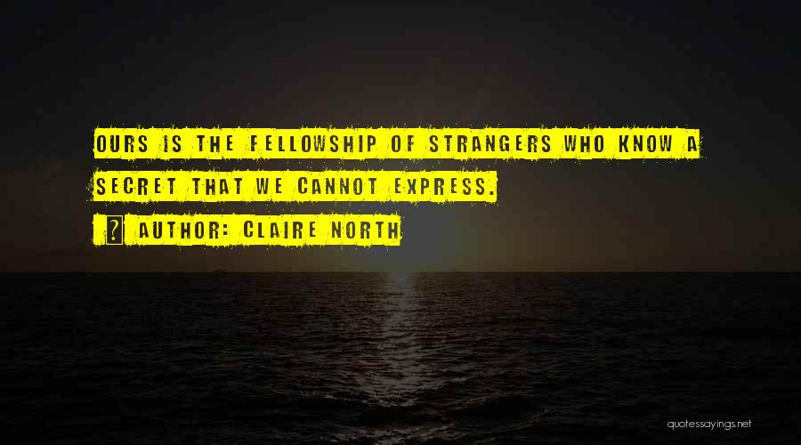 Claire North Quotes 121096