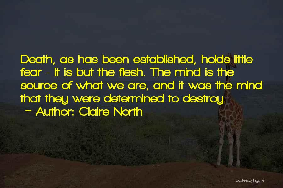 Claire North Quotes 1262110