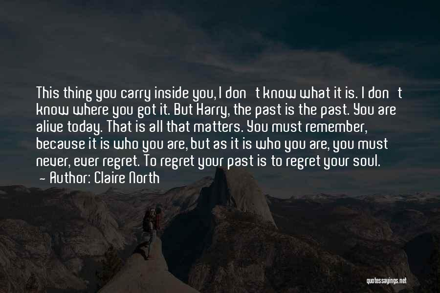 Claire North Quotes 137659