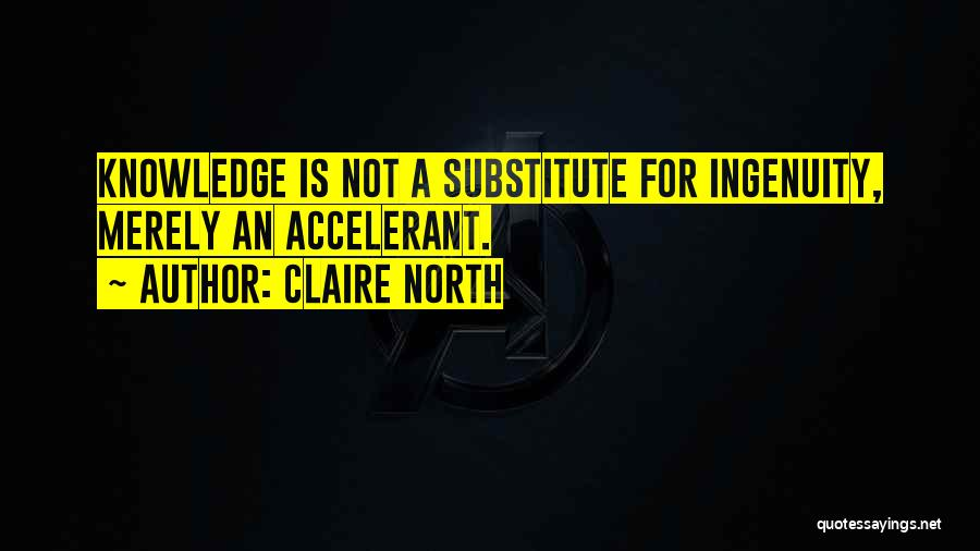 Claire North Quotes 1561046