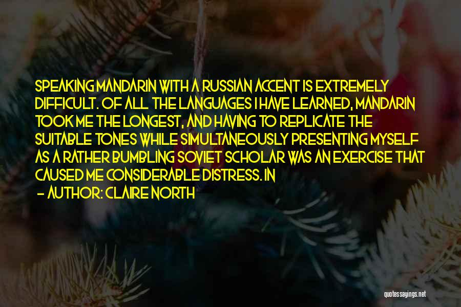 Claire North Quotes 163060