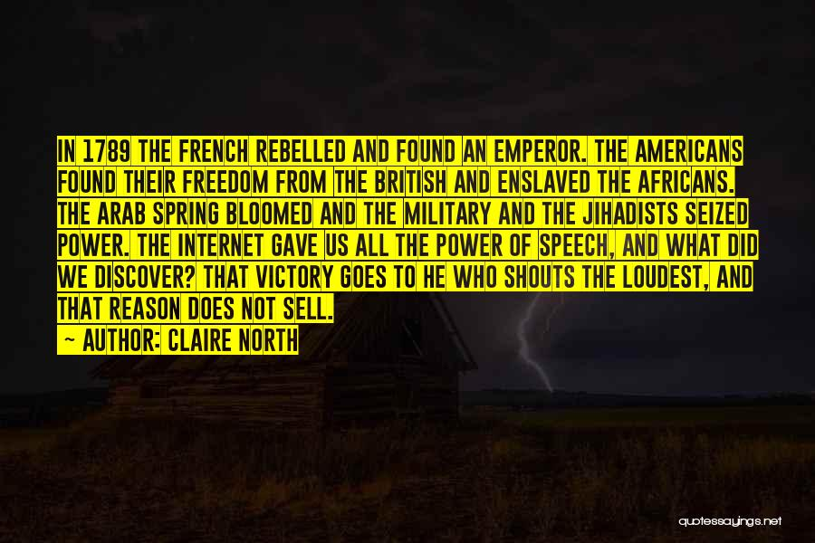 Claire North Quotes 1748702