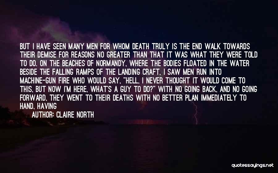 Claire North Quotes 176865