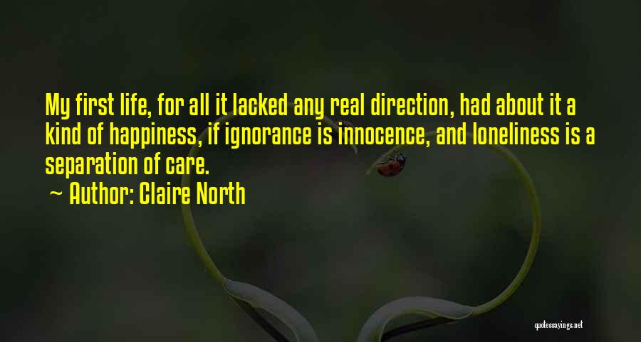 Claire North Quotes 1825400