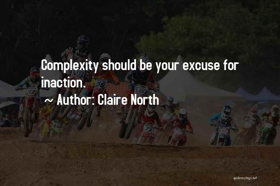 Claire North Quotes 183019