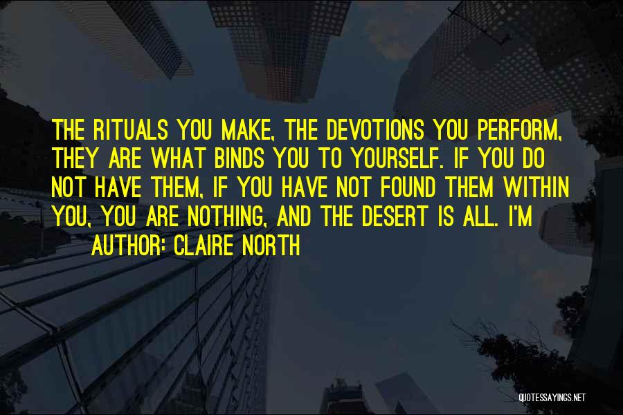Claire North Quotes 1944930