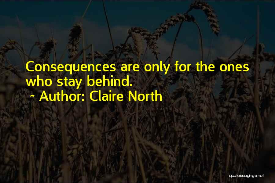 Claire North Quotes 2154860