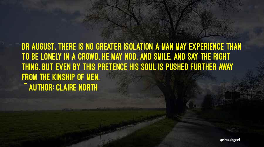 Claire North Quotes 387924