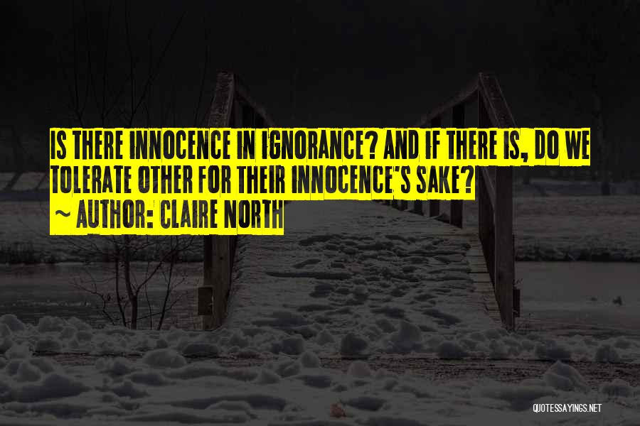 Claire North Quotes 848852