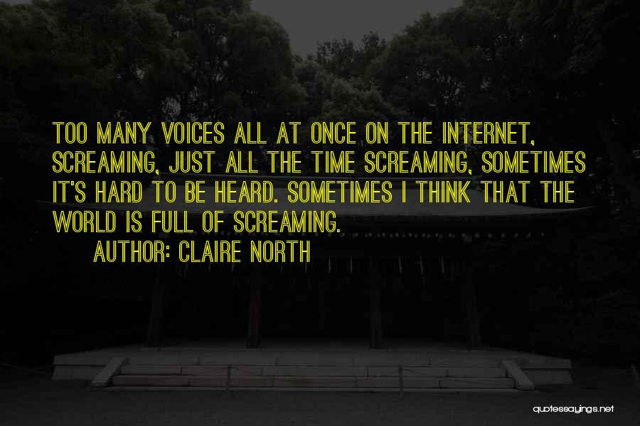 Claire North Quotes 854512