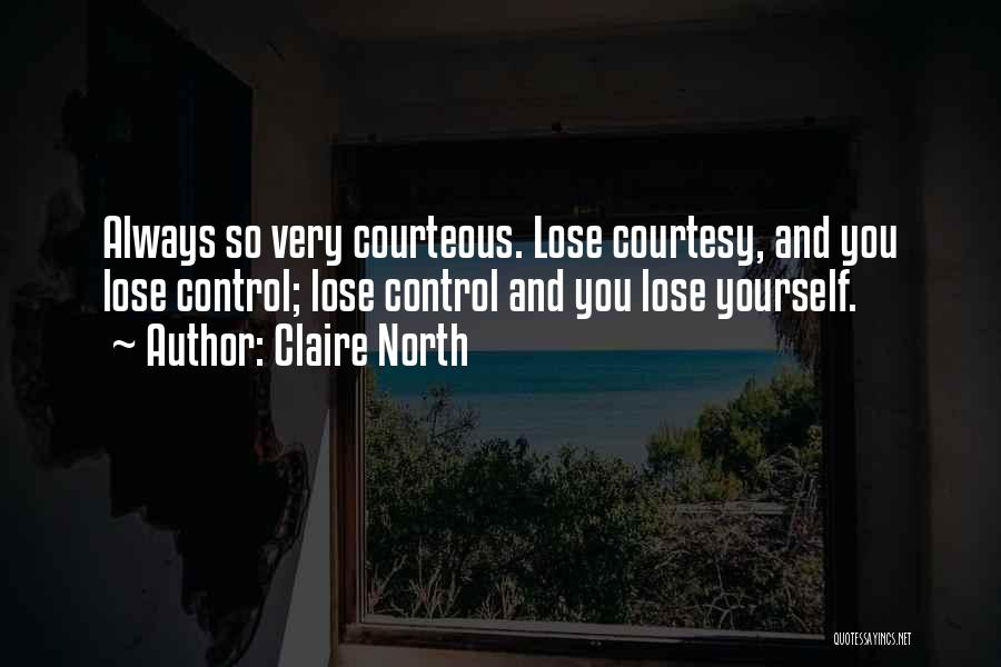 Claire North Quotes 918181