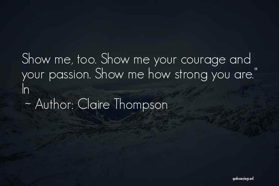Claire Thompson Quotes 1031679