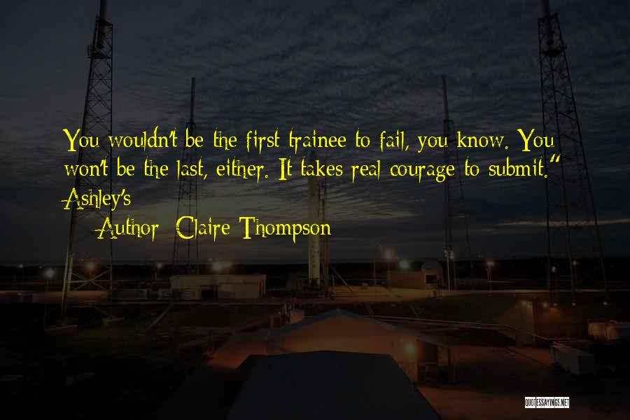 Claire Thompson Quotes 1057922