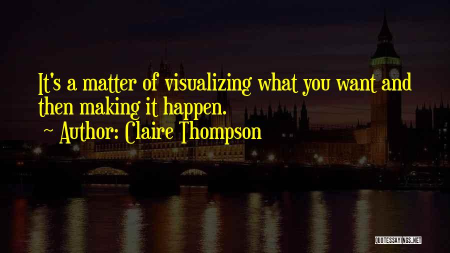 Claire Thompson Quotes 1178752