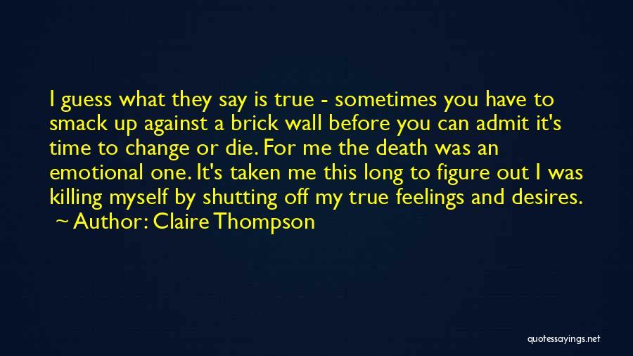 Claire Thompson Quotes 1625776