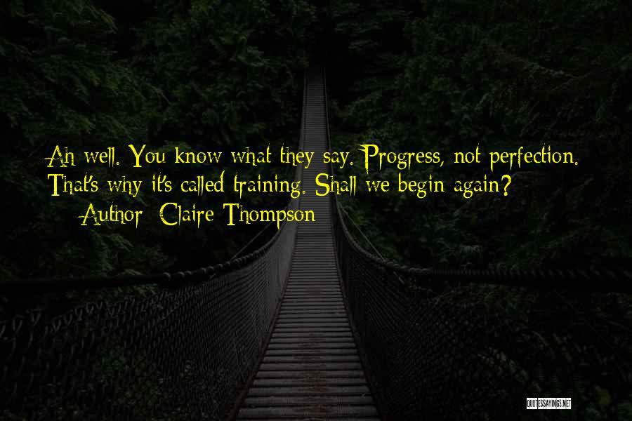 Claire Thompson Quotes 1656922