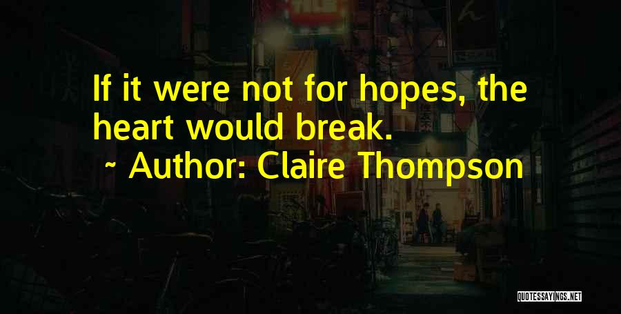 Claire Thompson Quotes 1794350