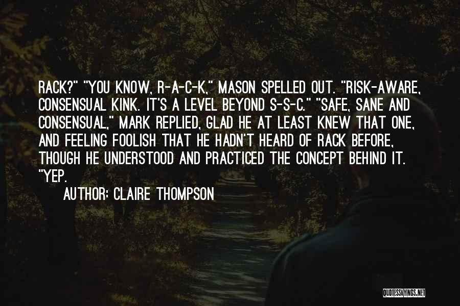 Claire Thompson Quotes 2217659