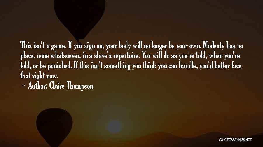 Claire Thompson Quotes 345479