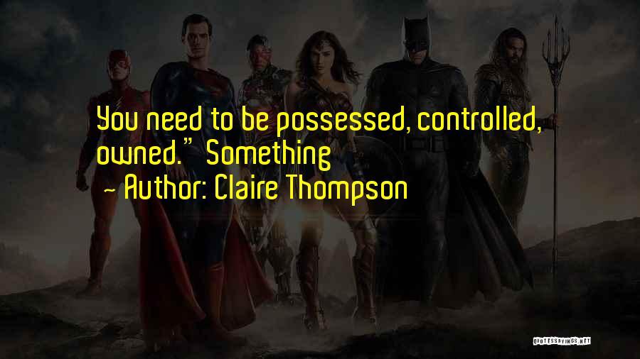 Claire Thompson Quotes 454670