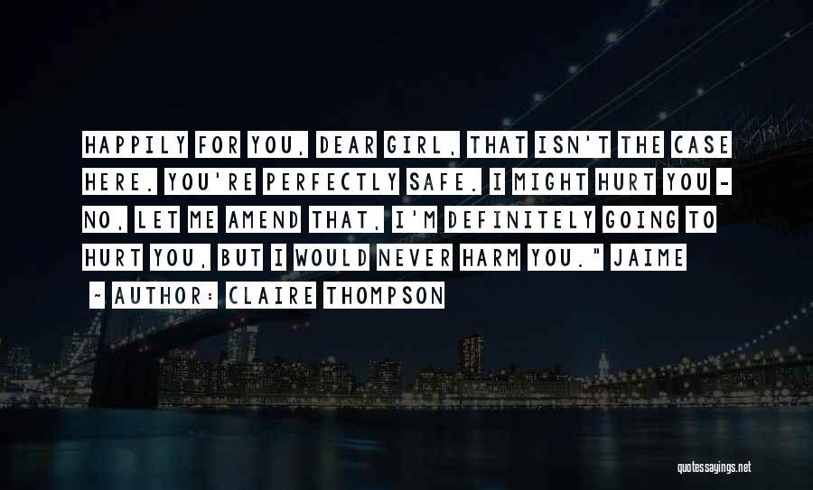 Claire Thompson Quotes 797721