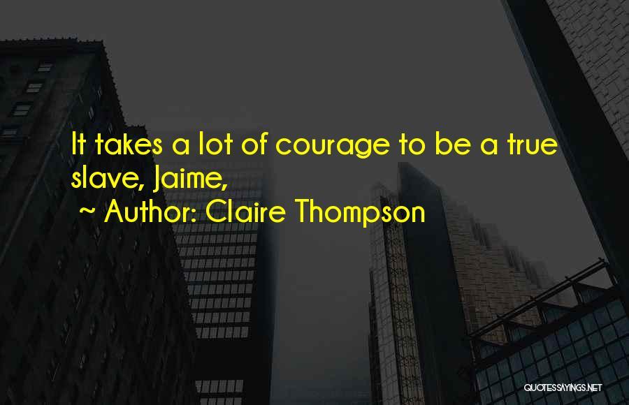 Claire Thompson Quotes 798380