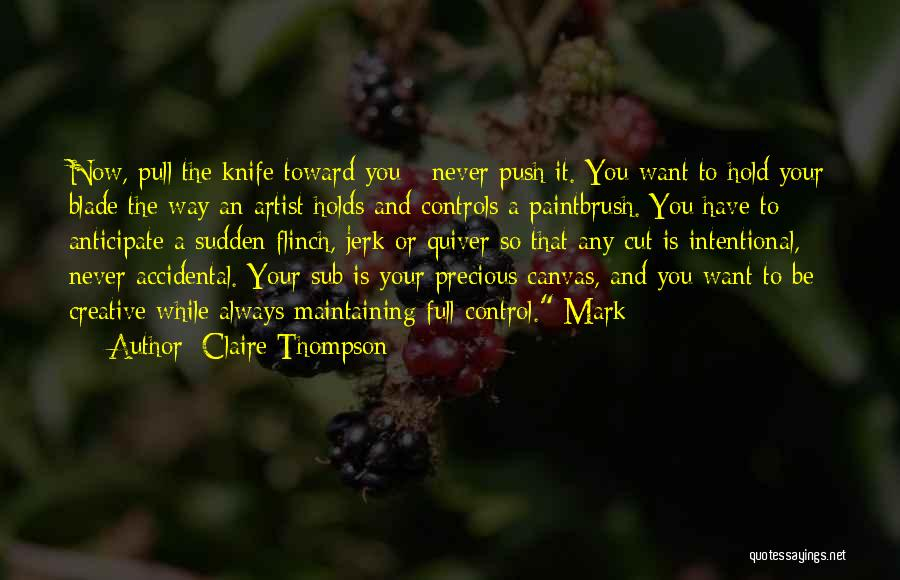Claire Thompson Quotes 861498