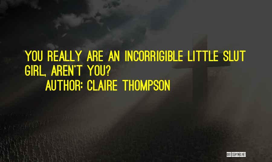 Claire Thompson Quotes 874020