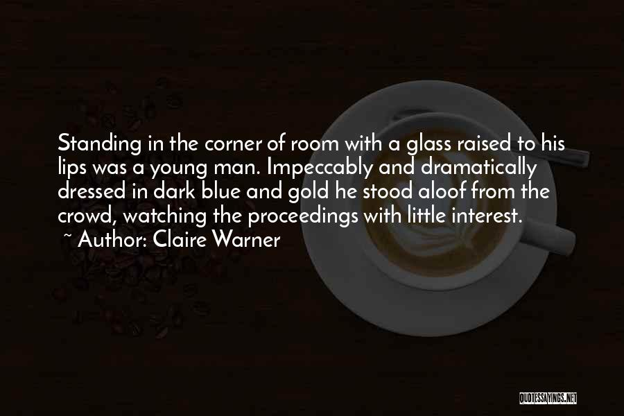 Claire Warner Quotes 568070