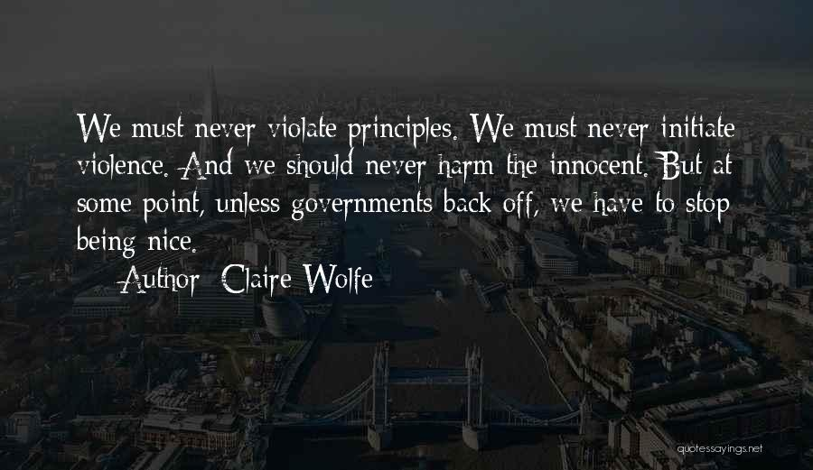 Claire Wolfe Quotes 2256468