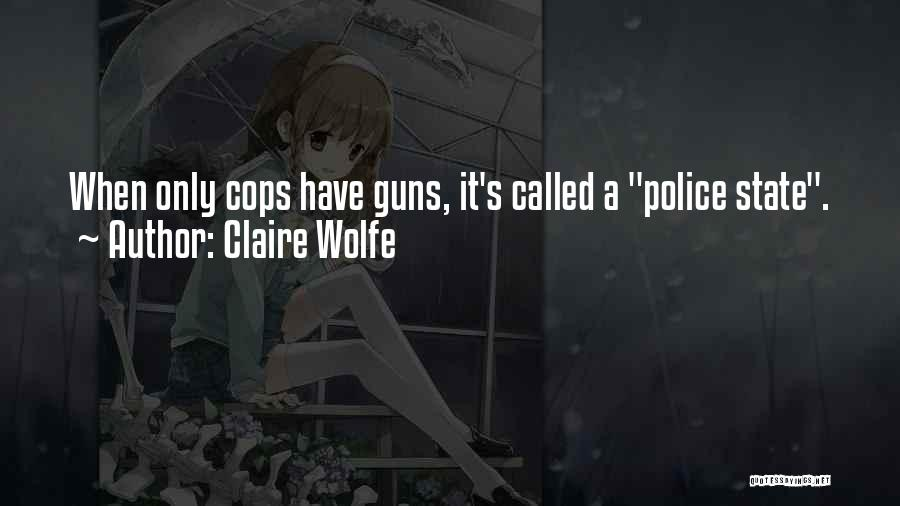 Claire Wolfe Quotes 76582