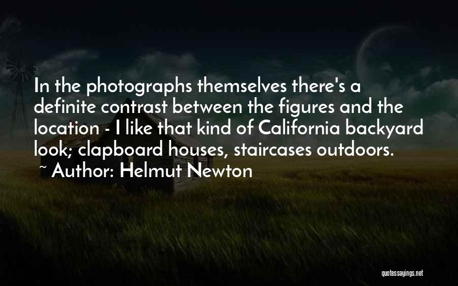 Clapboard Quotes By Helmut Newton