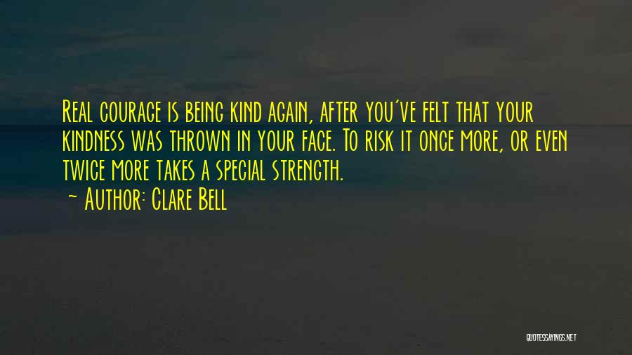 Clare Bell Quotes 311418