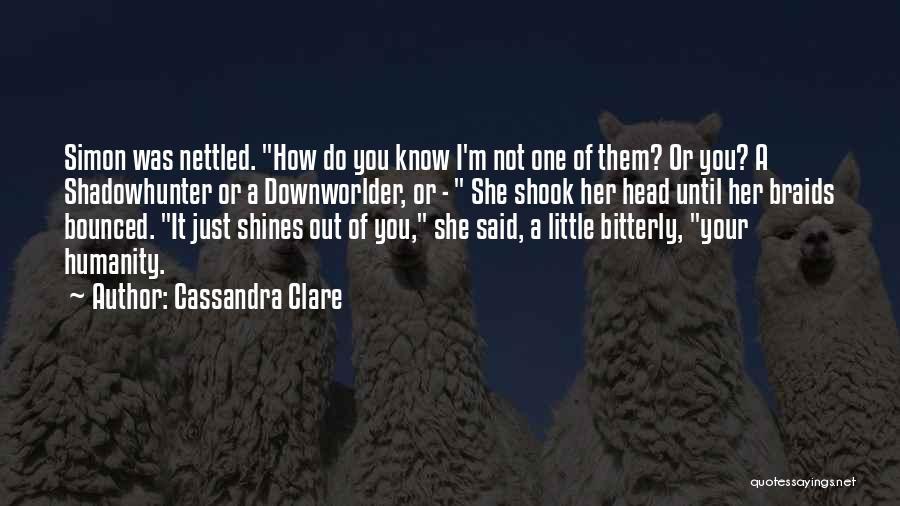 Clare Cassandra Quotes By Cassandra Clare