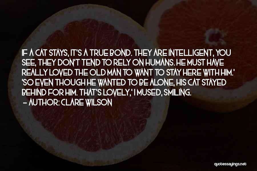 Clare Wilson Quotes 962948