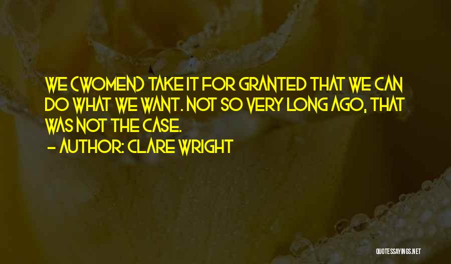 Clare Wright Quotes 1537491