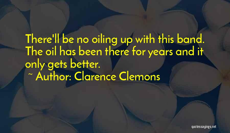 Clarence Clemons Quotes 820496