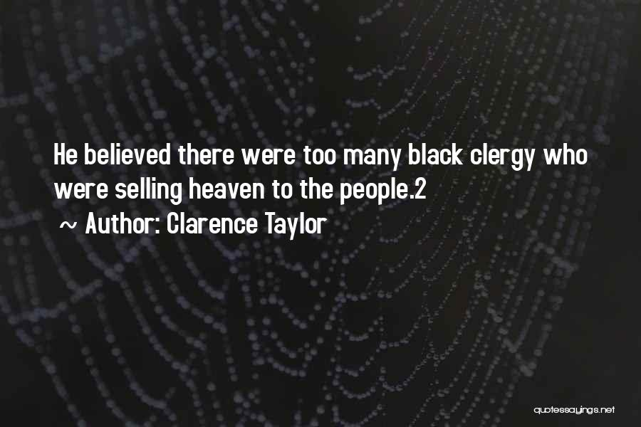 Clarence Taylor Quotes 786062