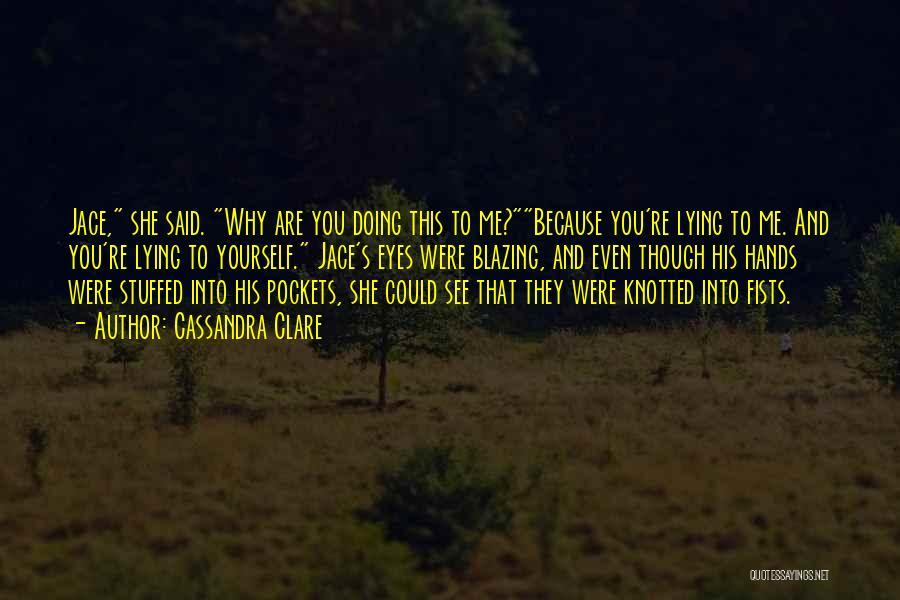 Clarissa Quotes By Cassandra Clare