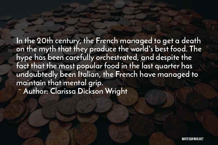 Clarissa Quotes By Clarissa Dickson Wright