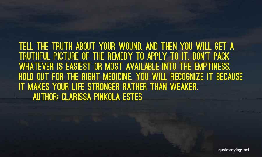 Clarissa Quotes By Clarissa Pinkola Estes