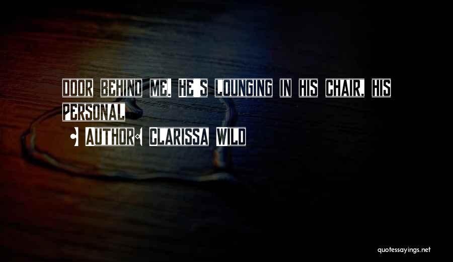 Clarissa Quotes By Clarissa Wild