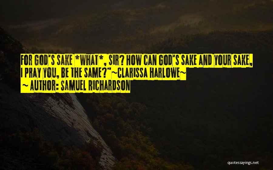 Clarissa Quotes By Samuel Richardson