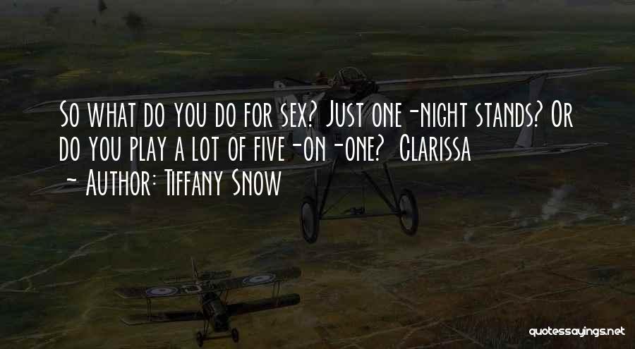 Clarissa Quotes By Tiffany Snow