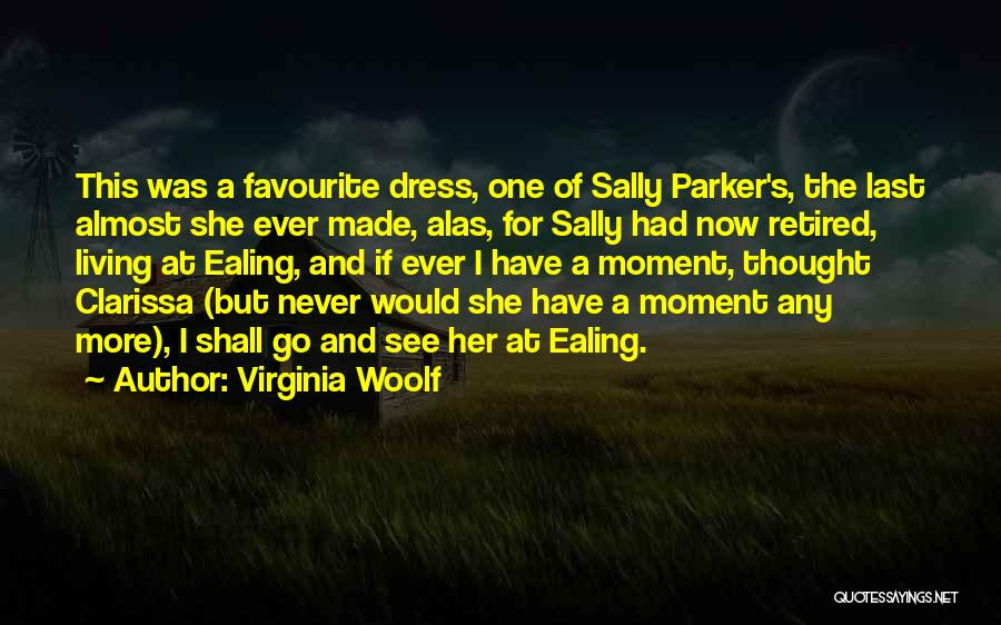 Clarissa Quotes By Virginia Woolf