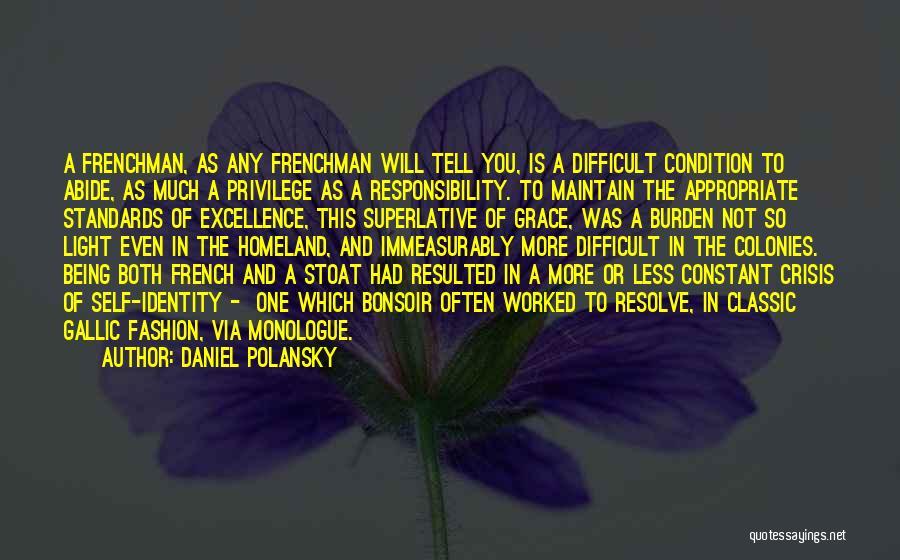 Classic Fashion Quotes By Daniel Polansky