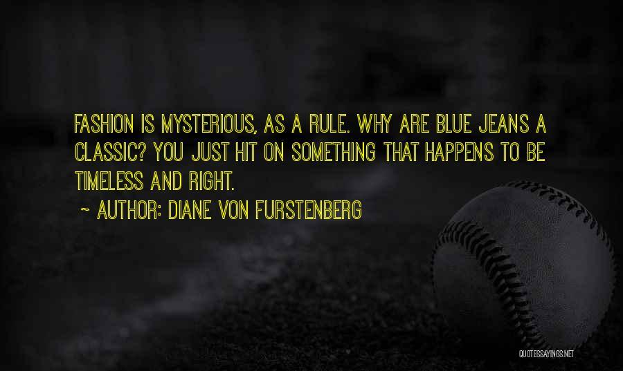 Classic Fashion Quotes By Diane Von Furstenberg