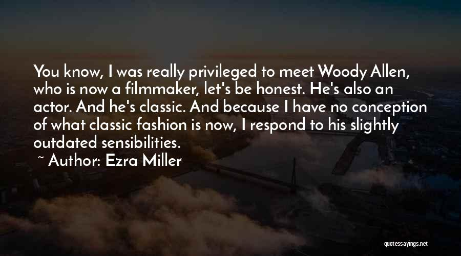Classic Fashion Quotes By Ezra Miller