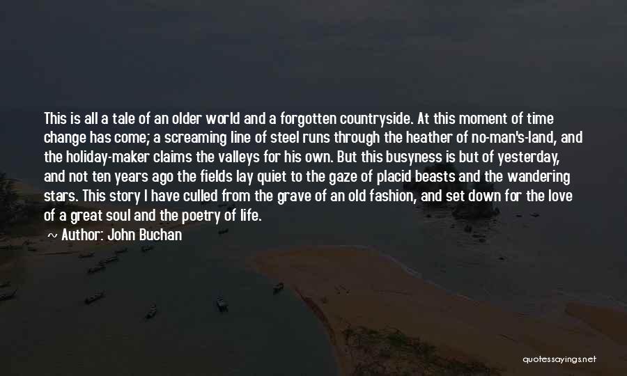 Classic Fashion Quotes By John Buchan